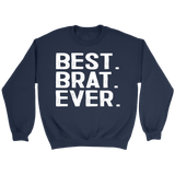 Best Brat Ever - Crewneck Sweatshirt / Navy / S - Polish Shirt Store
