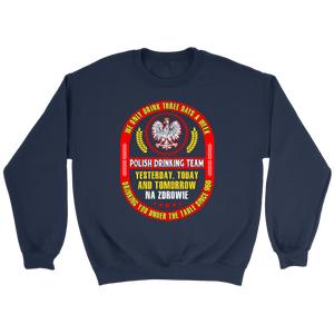 Polish Drinking Team Three Days A Week -  - Polish Shirt Store