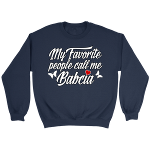 My Favorite People Call Me Babcia -  - Polish Shirt Store