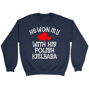 He Won My Heart With His Polish Kielbasa - Crewneck Sweatshirt / Navy / S - Polish Shirt Store