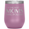 Polish Mothers Day Wine Tumbler Gift - Light Purple - Polish Shirt Store