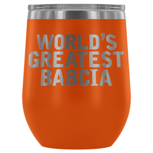 World's Greatest Babcia Wine Tumbler - Orange - Polish Shirt Store