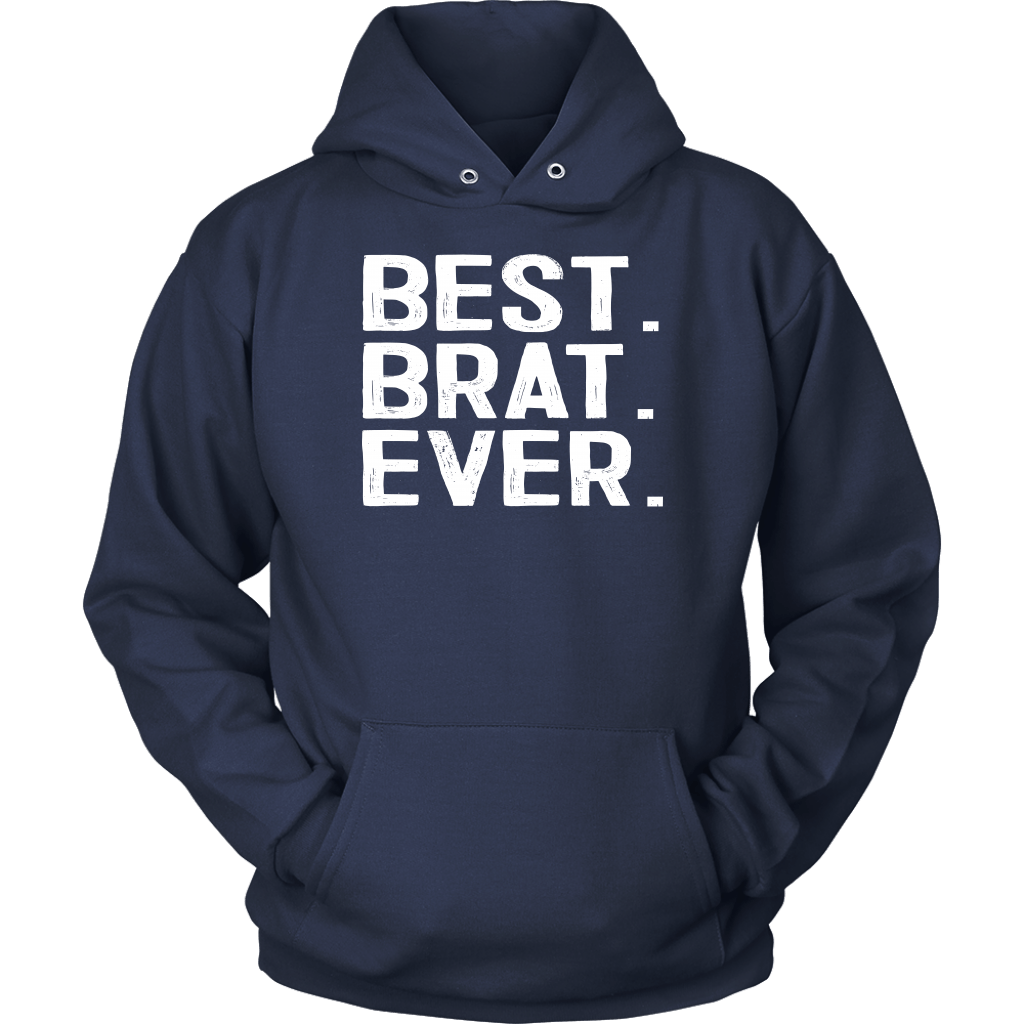 Best Brat Ever - Unisex Hoodie / Navy / S - Polish Shirt Store