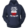 I'm Not Yelling I'm Polish T-Shirt - Unisex Hoodie / Navy / S - Polish Shirt Store