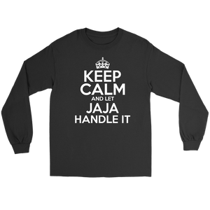 Keep Calm And Let JaJa Handle It - Gildan Long Sleeve Tee / Black / S - Polish Shirt Store