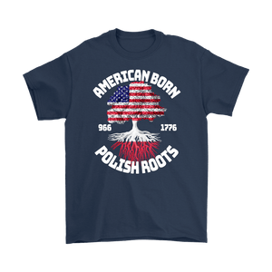 American Born With Polish Roots - Gildan Mens T-Shirt / Navy / S - Polish Shirt Store