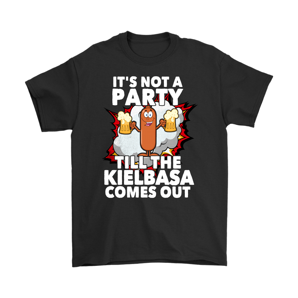 Its Not A Party Till The Kielbasa Comes Out - Gildan Mens T-Shirt / Black / S - Polish Shirt Store