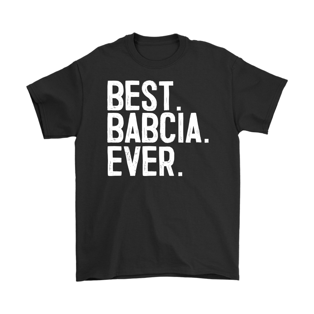 Best Babcia Ever -  - Polish Shirt Store
