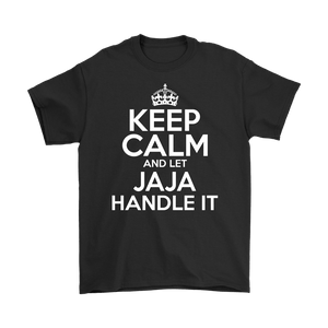 Keep Calm And Let JaJa Handle It - Gildan Mens T-Shirt / Black / S - Polish Shirt Store