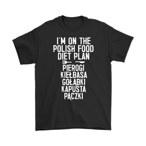 I'm On The Polish Food Diet Plan - Gildan Mens T-Shirt / Black / S - Polish Shirt Store