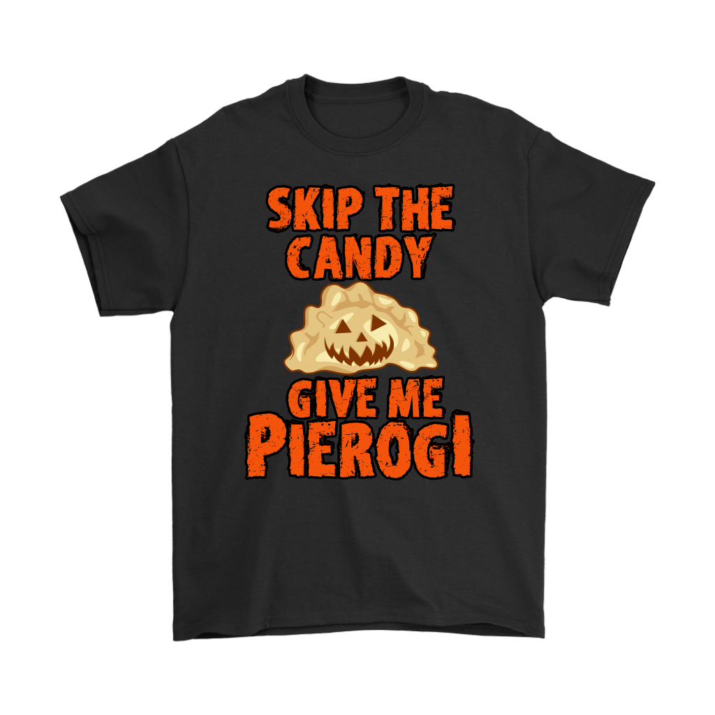 04f59622 Skip The Halloween Candy Give Me Pierogi
