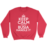 Keep Calm And Let Busia Handle It - Crewneck Sweatshirt / Red / S - Polish Shirt Store