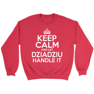 Keep Calm And Let Dziadziu Handle It - Crewneck Sweatshirt / Red / S - Polish Shirt Store