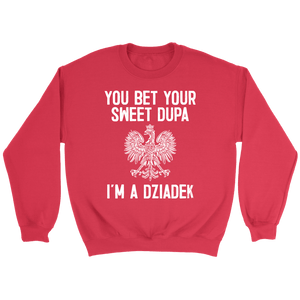 You Bet Your Sweet Dupa I'm A Dziadek - Crewneck Sweatshirt / Red / S - Polish Shirt Store