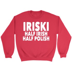 IRISKI Half Irish Half Polish - Crewneck Sweatshirt / Red / S - Polish Shirt Store