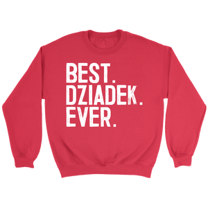 Best Dziadek Ever, Dziadek Gift - Crewneck Sweatshirt / Red / S - Polish Shirt Store
