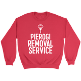 Pierogi Removal Service - Crewneck Sweatshirt / Red / S - Polish Shirt Store