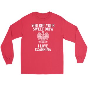 You Bet Your Sweet Dupa I Love Czarnina - Gildan Long Sleeve Tee / Red / S - Polish Shirt Store