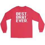 Best Brat Ever - Gildan Long Sleeve Tee / Red / S - Polish Shirt Store