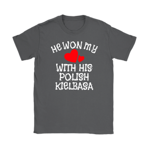 He Won My Heart With His Polish Kielbasa - Gildan Womens T-Shirt / Charcoal / S - Polish Shirt Store