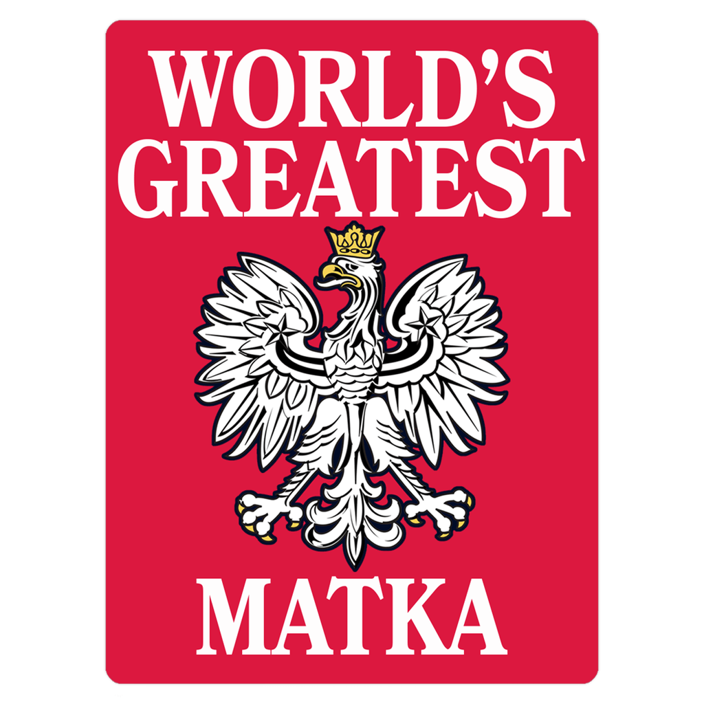 World's Greatest Polish Mother Magnet - 3x4 inch - Polish Shirt Store