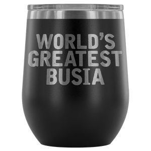 World's Greatest Busia Wine Tumbler - Black - Polish Shirt Store