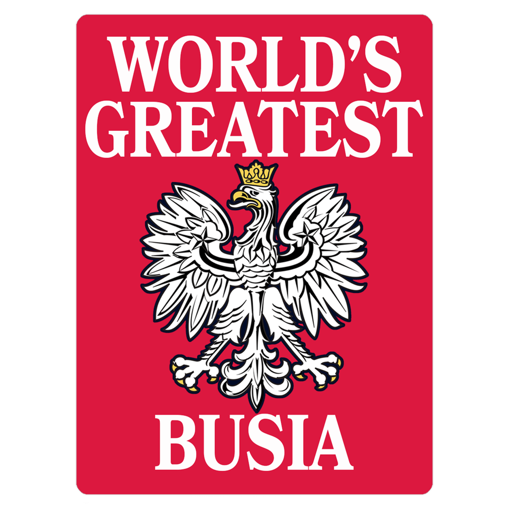 World's Greatest Busia Polish American Grandmother Magnet - 3x4 inch - Polish Shirt Store