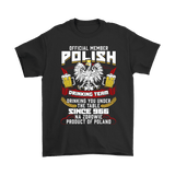 Official Member Of The Polish Drinking Team - Gildan Mens T-Shirt / Black / S - Polish Shirt Store