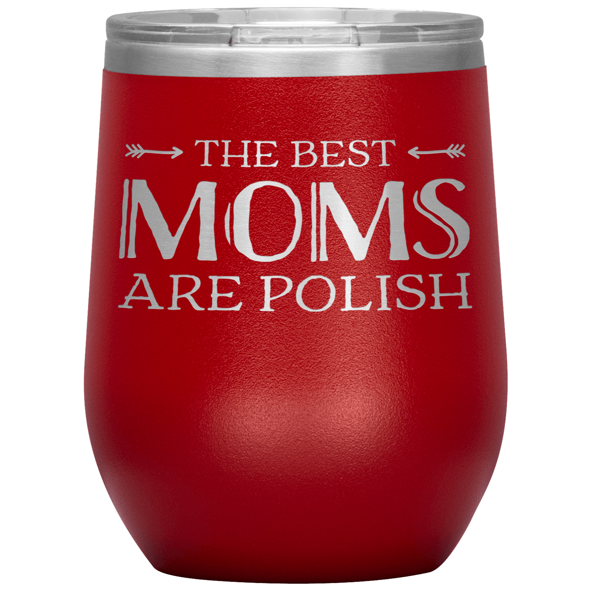 The Best Mom's Are Polish Wine Tumbler - Red - Polish Shirt Store