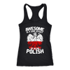 Awesome Is A Side Effect Of Being Polish - Next Level Racerback Tank / Black / XS - Polish Shirt Store