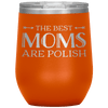 Polish Mothers Day Wine Tumbler Gift - Orange - Polish Shirt Store