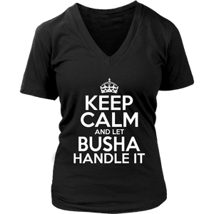 Keep Calm And Let Busha Handle It - District Womens V-Neck / Black / S - Polish Shirt Store