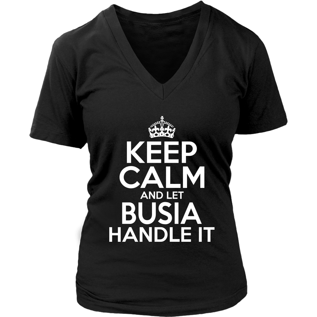 Keep Calm And Let Busia Handle It - District Womens V-Neck / Black / S - Polish Shirt Store
