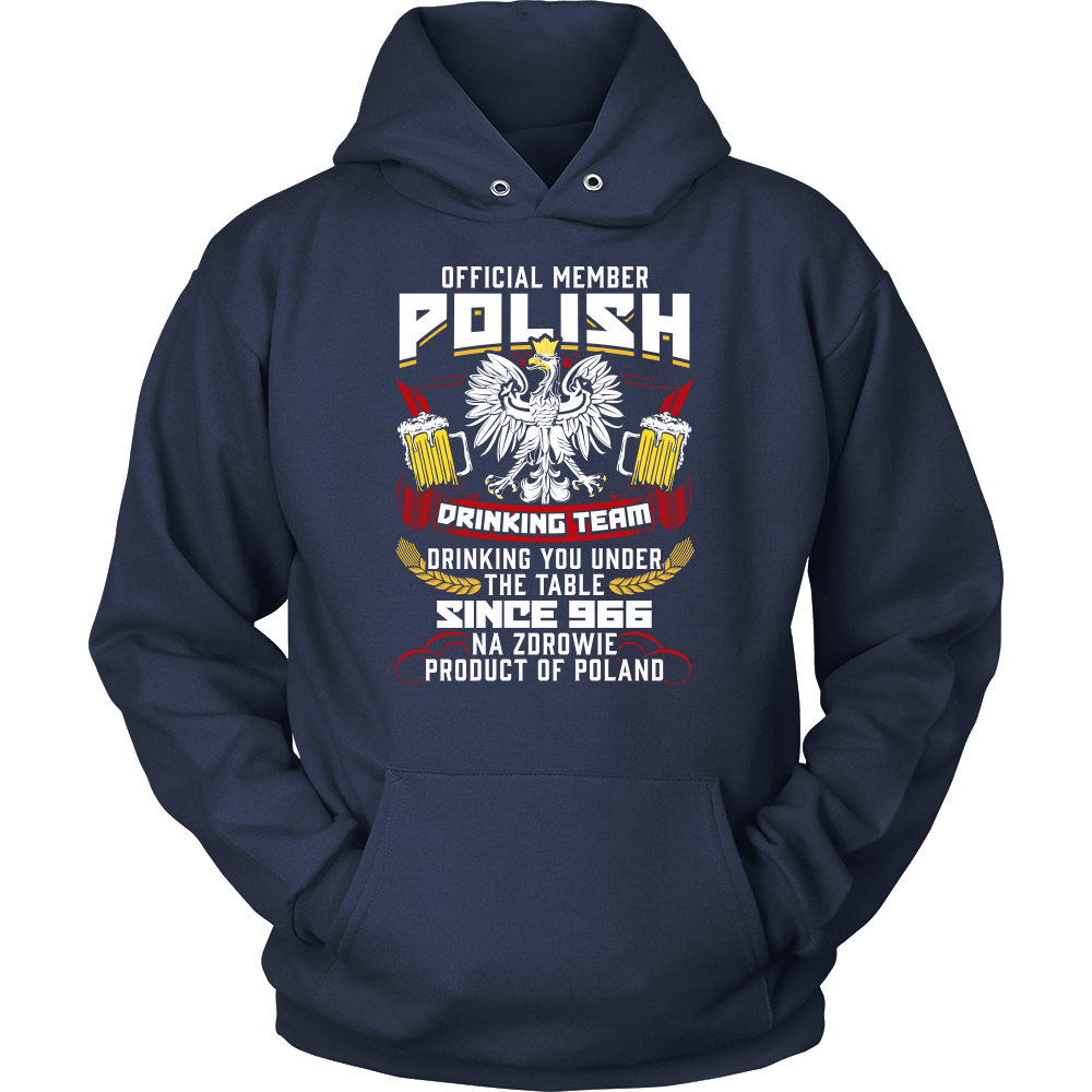 Official Member Of The Polish Drinking Team - Unisex Hoodie / Navy / S - Polish Shirt Store