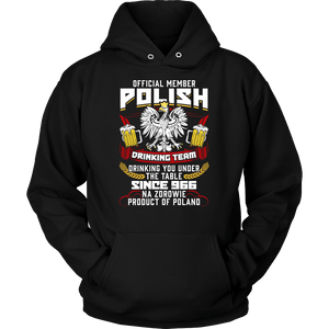 Official Member Of The Polish Drinking Team - Unisex Hoodie / Black / S - Polish Shirt Store