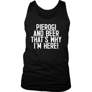 Pierogi And Beer That's Why I'm Here - District Mens Tank / Black / S - Polish Shirt Store