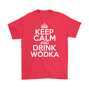 Keep Calm And Drink Wodka - Gildan Mens T-Shirt / Red / S - Polish Shirt Store