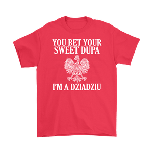 You Bet Your Dupa Im A Dziadziu - Gildan Mens T-Shirt / Red / S - Polish Shirt Store