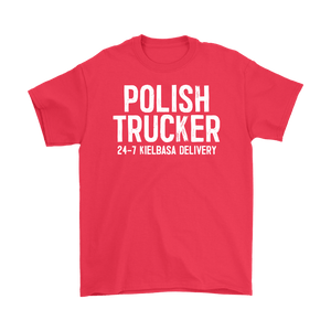 Polish Trucker 24-7 Kielbasa Delivery - Gildan Mens T-Shirt / Red / S - Polish Shirt Store