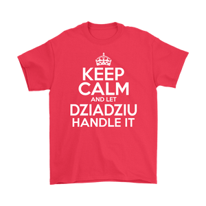 Keep Calm And Let Dziadziu Handle It - Gildan Mens T-Shirt / Red / S - Polish Shirt Store