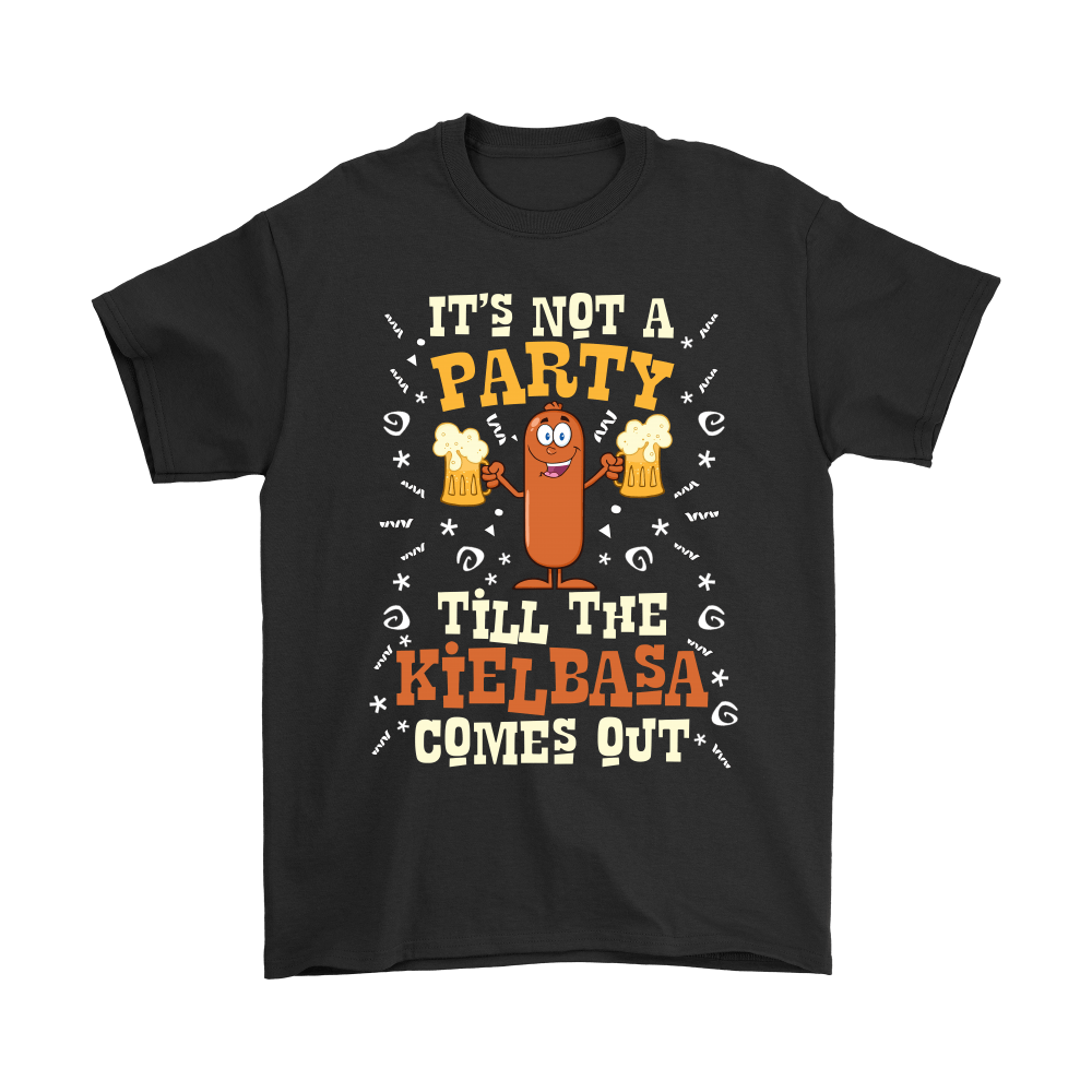 It's Not A Party Till The Kielbasa Comes Out - Gildan Mens T-Shirt / Black / S - Polish Shirt Store