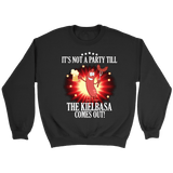 It's Not A Party Till The Kielbasa Comes Out Shirt - Crewneck Sweatshirt / Black / S - Polish Shirt Store