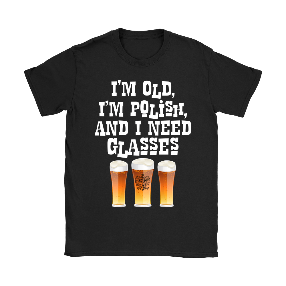 I'm Old, I'm Polish And I Need Glasses - Gildan Mens T-Shirt / Black / S - Polish Shirt Store