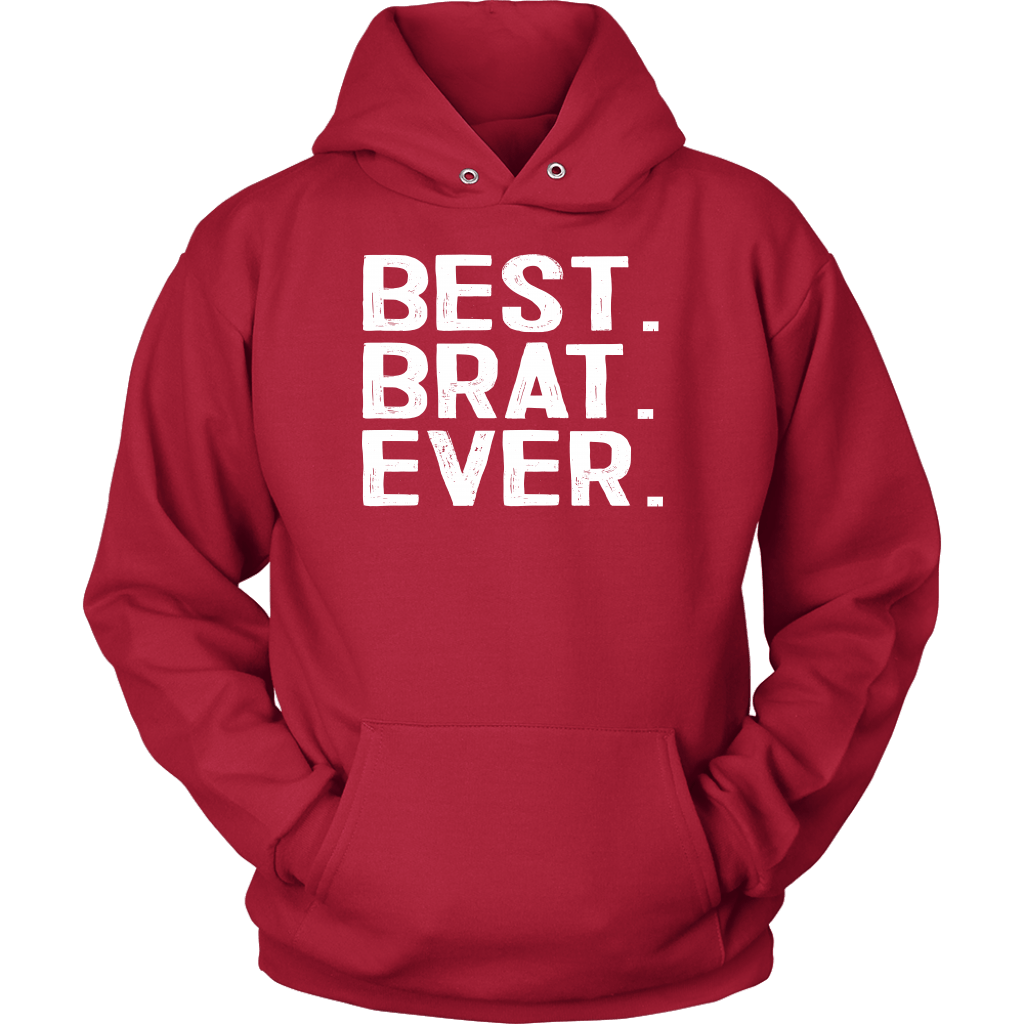 Best Brat Ever - Unisex Hoodie / Red / S - Polish Shirt Store