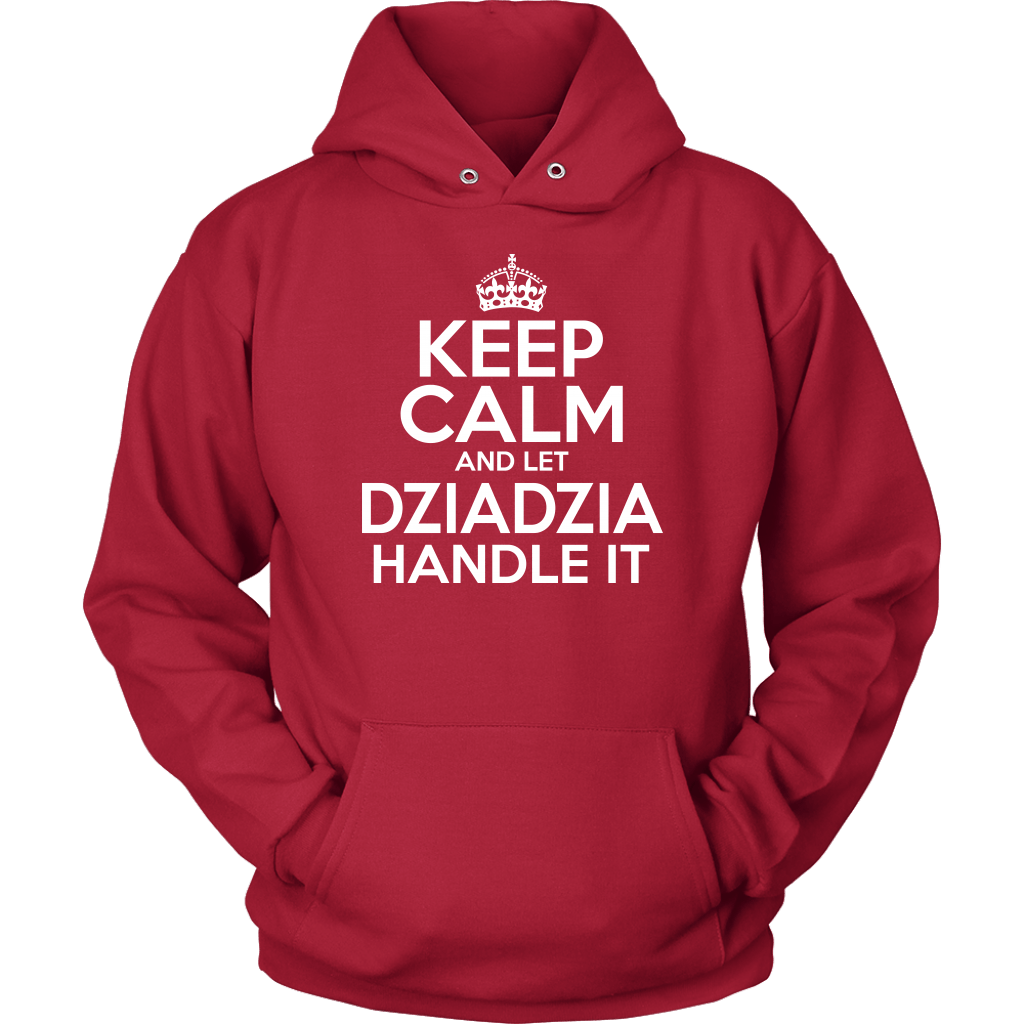 Keep Calm And Let Dziadzia Handle It - Unisex Hoodie / Red / S - Polish Shirt Store