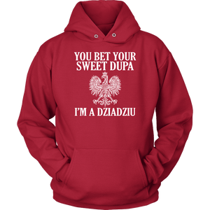 You Bet Your Dupa Im A Dziadziu - Unisex Hoodie / Red / S - Polish Shirt Store