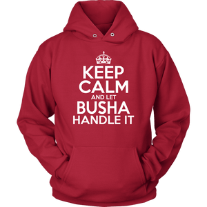Keep Calm And Let Busha Handle It - Unisex Hoodie / Red / S - Polish Shirt Store