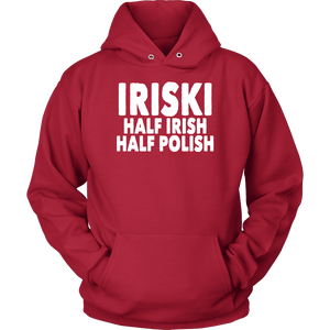 IRISKI Half Irish Half Polish - Unisex Hoodie / Red / S - Polish Shirt Store