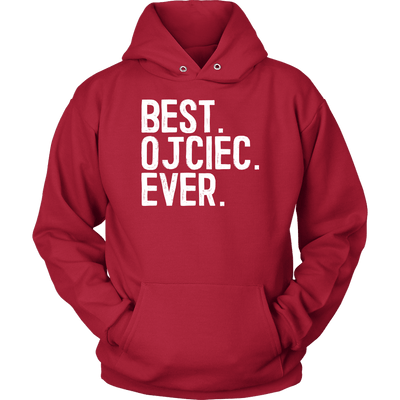 Best Ojciec Ever, Polish Fathers Day Gift - Unisex Hoodie / Red / S - Polish Shirt Store