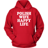 Polish Wife Happy Life - Unisex Hoodie / Red / S - Polish Shirt Store